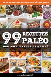 99 Recettes Paléo