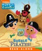 Bubble Pirates! (Bubble Guppies) (Enhanced Edition)