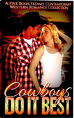 Cowboys Do It Best (A Five Book Steamy Contemporary Western Romance Collection)
