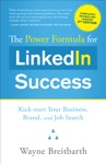 The Power Formula For LinkedIn Success Third Edition - Completely Revised
