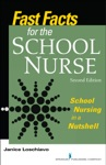 Fast Facts For The School Nurse Second Edition