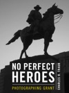 NO PERFECT HEROES
