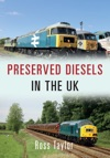 Preserved Diesels In The UK