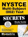 NYSTCE Multi-Subject 002 Test Secrets Study Guide