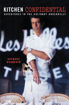 Kitchen Confidential - Anthony Bourdain book