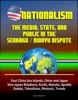 Nationalism: The Media, State, And Public In The Senkaku / Diaoyu Dispute - East China Sea Islands, China And Japan, Sino-Japan Relations, Kurils, Nansha, Spratly, Dokdo, Takeshima, Rhetoric, Trends