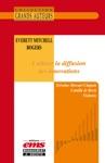 Everett Mitchell Rogers - Cultiver La Diffusion Des Innovations