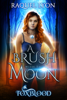 Raquel Lyon - Foxblood #1: A Brush with the Moon  artwork
