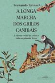 A longa marcha dos grilos canibais Book Cover