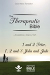 The Therapeutic Bible  1 And 2 Peter 1 2 And 3 John And Jude