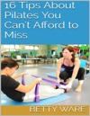 16 Tips About Pilates You Cant Afford To Miss