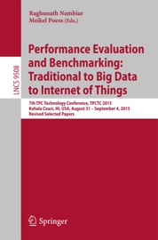Performance Evaluation And Benchmarking Traditional To Big Data To Internet Of Things
