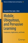 Mobile Ubiquitous And Pervasive Learning