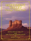 Monument Valley And The Navajo Reservation