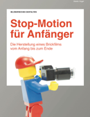 Stop-Motion für Anfänger