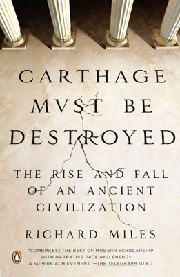 Carthage Must Be Destroyed - Richard Miles book