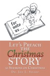 Lets Preach The Christmas Story