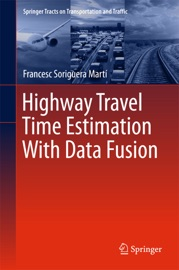 Highway Travel Time Estimation With Data Fusion