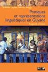 Pratiques Et Reprsentations Linguistiques En Guyane