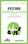 Lettera Sulla Felicit E Altri Scritti