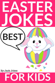 Best Easter Jokes For Kids