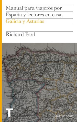 Richard Ford - Manual para viajeros por España y lectores en casa Vol.VI