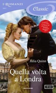 Quella volta a Londra (I Romanzi Classic) Book Cover