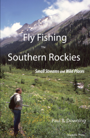 Fly Fishing the Southern Rockies