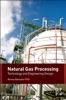 Natural Gas Processing (Enhanced Edition)