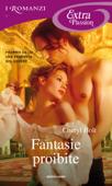 Fantasie proibite (I Romanzi Extra Passion)