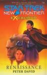 Star Trek New Frontier Excalibur 2 Renaissance