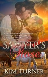 Sawyer S Rose