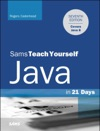 Java In 21 Days Sams Teach Yourself Covering Java 8 7e