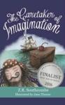 The Caretaker Of Imagination