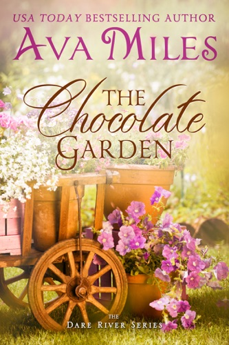 Ava Miles - The Chocolate Garden