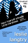 Have Yourself A Deadly Little Christmas A Greatest Hits Mysteries Holiday Short Story