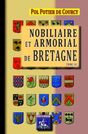 Nobiliaire et armorial de Bretagne (Tome 3)