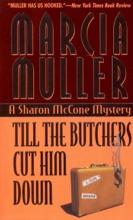Till the Butchers Cut Him Down