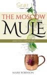 The Moscow Mule And The Copper Mug