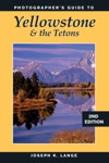 Photographers Guide To Yellowstone  The Tetons