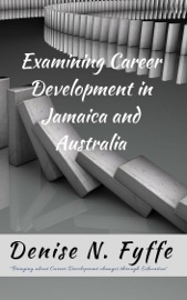 Examining Career Development In Jamaica And Australia
