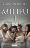 Carlton Roster - Milieu 1 - Kriminalroman (( Audio )) ilustraciГіn