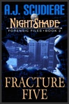 The NightShade Forensic Files Fracture Five Book 2