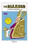 La Iglesia Y Otros Cuentos Coleccin Rius
