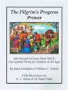 The Pilgrims Progress Primer