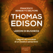 Thomas Edison. Lezioni di business