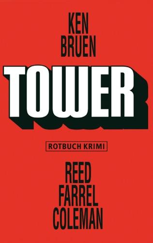 Ken Bruen & Reed Farrel Coleman - Tower