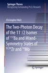 The Two-Photon Decay Of The 11-2 Isomer Of 137Ba And Mixed-Symmetry States Of 9294Zr And 94Mo