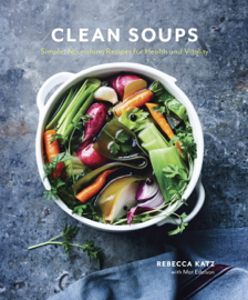 Clean Soups - Rebecca Katz & Mat Edelson book summary
