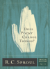 R. C. Sproul - Does Prayer Change Things? artwork